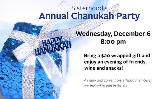 Sisterhood Chanukah Party